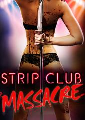 Strip Club Massacre
