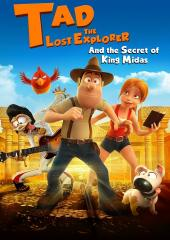 Tad, The Lost Explorer and The Secret of King Midas