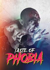 Taste Of Phobia