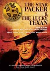 The Star Packer/The Lucky Texan - Double Feature