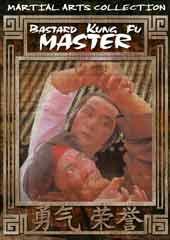 Bastard Kung Fu Master
