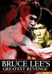 Bruce Lee's Greatest Revenge