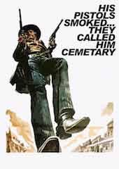 His Pistols Smoked...They Called Him Cemetery