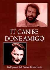 It Can Be Done Amigo