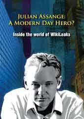 Julian Assange: A Modern Day Hero?