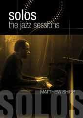 Matthew Shipp - Solos: The Jazz Sessions