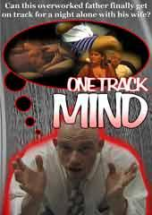 One Track Mind