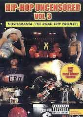 Hip Hop Uncensored 3 - Hustlemania