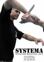 Systema: Fighting in Water
