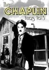 The Chaplin Years - Volume 3