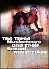 The Three Muskateers and Their Sexual Adventures