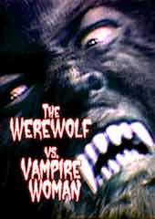 The Werewolf vs. Vampire Woman