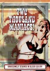 Two Thousand Maniacs!