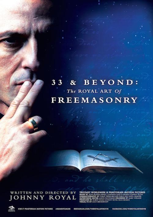 33 and Beyond: The Royal Art Of Freemasonry