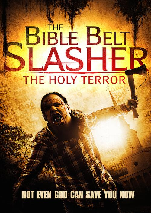 The Bible Belt Slasher: The Holy Terror