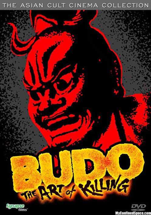 Budo, The Art of Killing