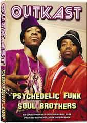 Outkast - Psychedelic Funk Soul Brothers Unauthorized