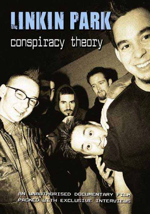 Linkin Park - Conspiracy Theory Unauthorized