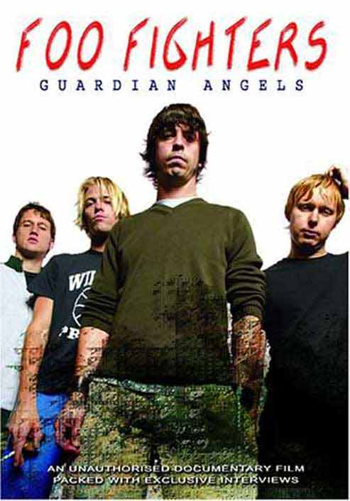 Foo Fighters - Guardian Angel Unauthorized