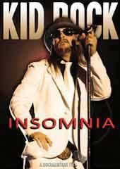 Kid Rock - Insomnia Unauthorized