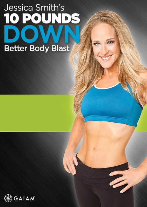 Jessica Smith 10lbs Down - Better Body Blast