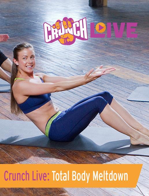 Crunch Live: Total Body Meltdown