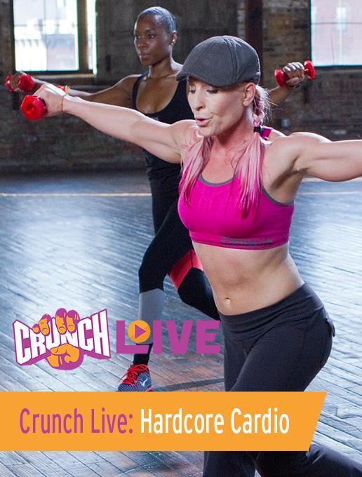 Crunch Live: Hardcore Cardio