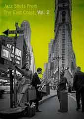 Jazz Shots - East Coast Vol 2