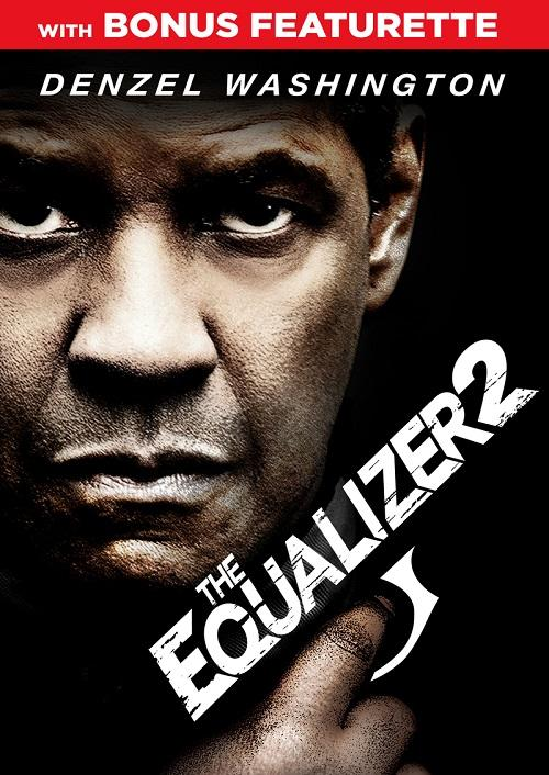The Equalizer 2 with Bonus Featurette