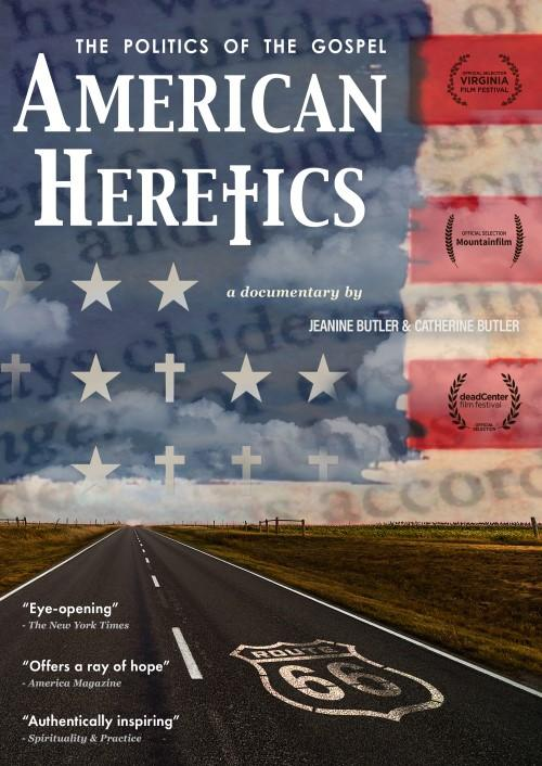 American Heretics: The Poltics of the Gospel