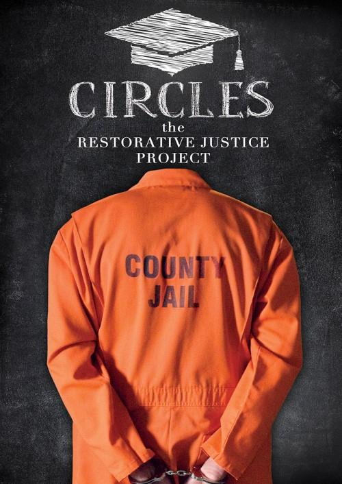 Circles: The Restorative Justice Project
