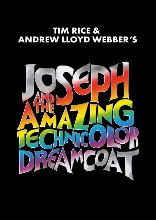 Joseph and the Amazing Tehcnicolor Dreamcoat