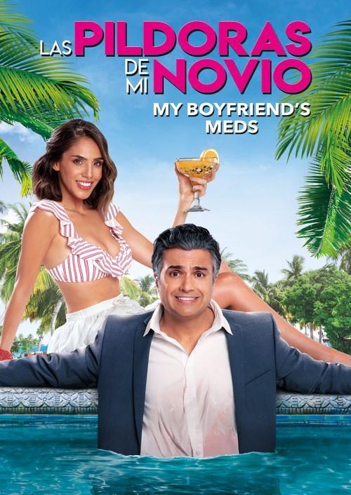 Las Pildoras De Mi Novio: My Boyfriend's Meds