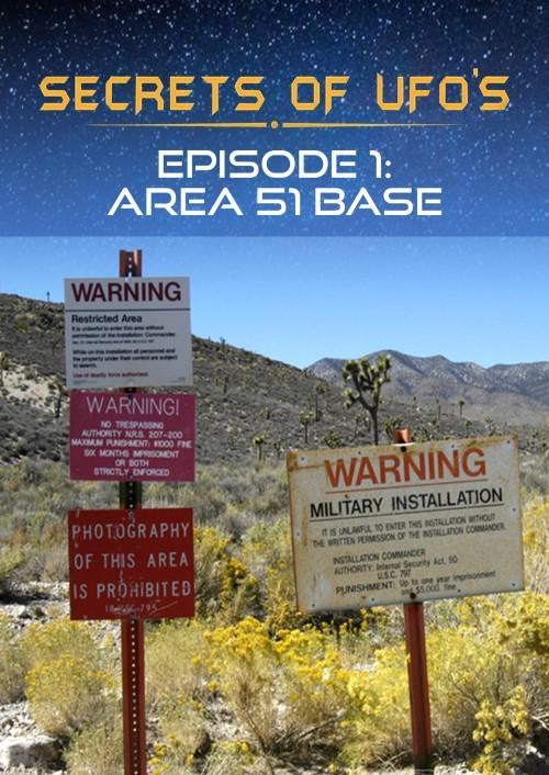 Secrets of UFOs - Area 51 Base