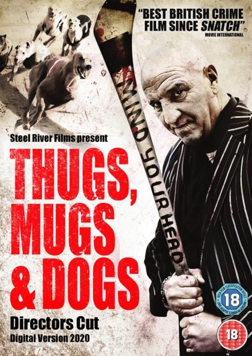 Thugs, Mugs and Dogs