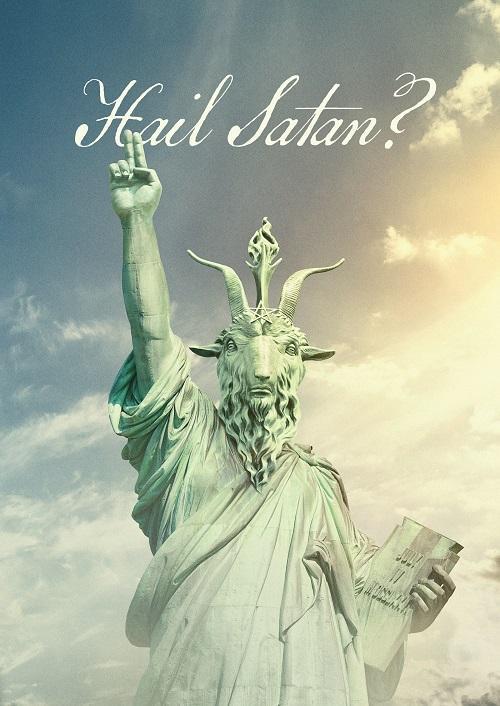 Hail, Satan?