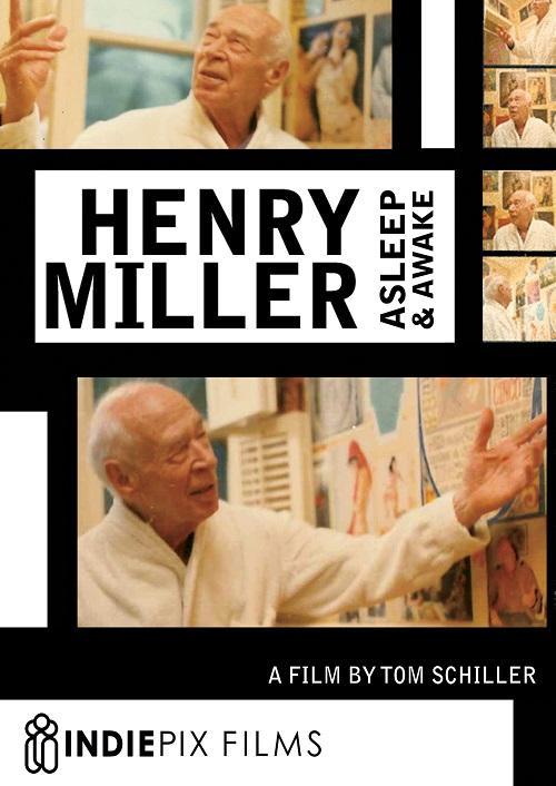 Henry Miller: Asleep and Awake