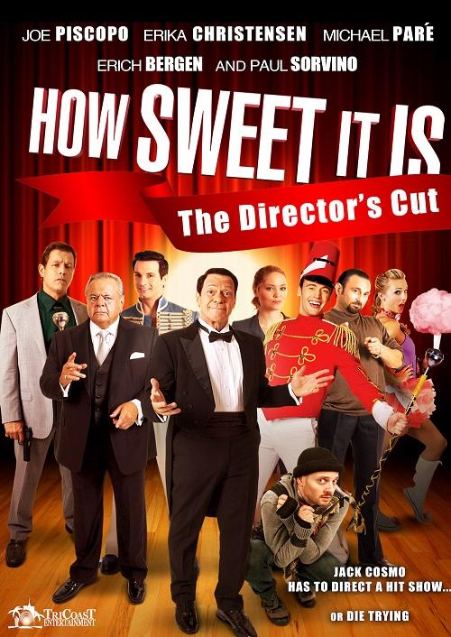 How Sweet It Is - The Director's Cut