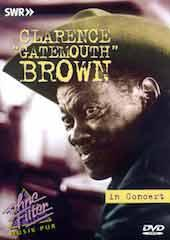 Clarence Gatemouth Brown - In Concert