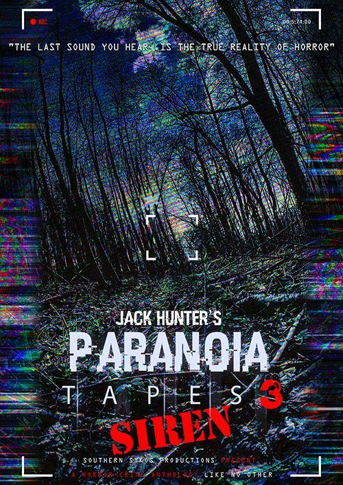 Jack Hunter's Paranoia Tapes 3: Siren