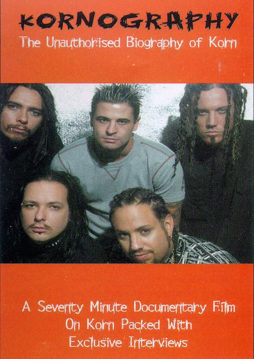 Kornography: Biography of Korn