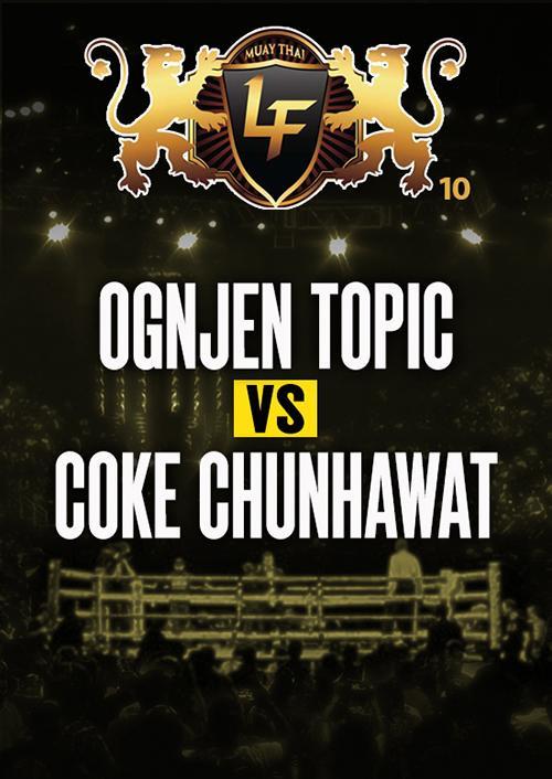 Ognjen Topic vs. Coke Chunhawat