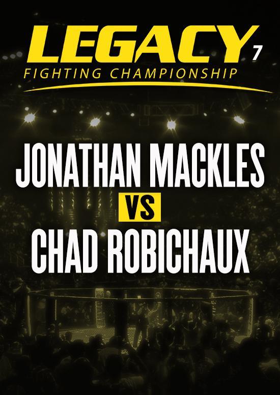 Jonathan Mackles vs. Chad Robichaux