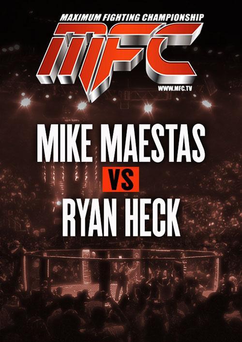 Mike Maestas vs. Ryan Heck