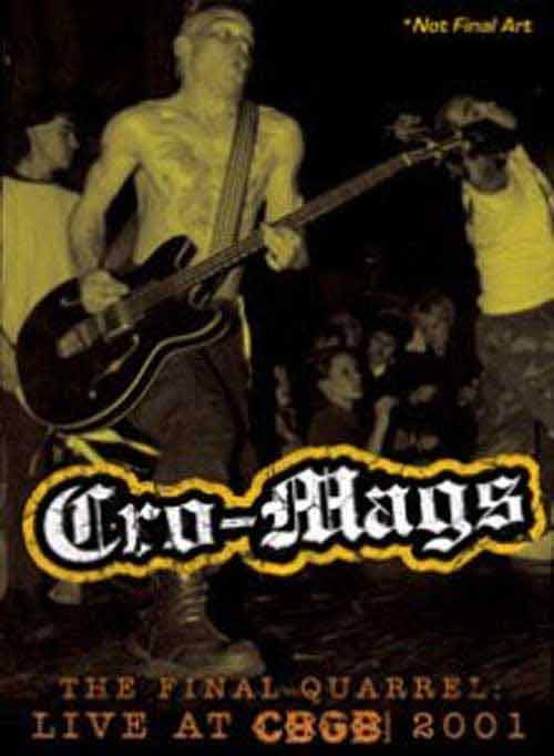 Cro-Mags - Final Quarrel: Live At CBGB 2001