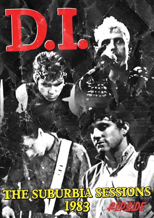 D.I. - Suburbia Sessions 1983