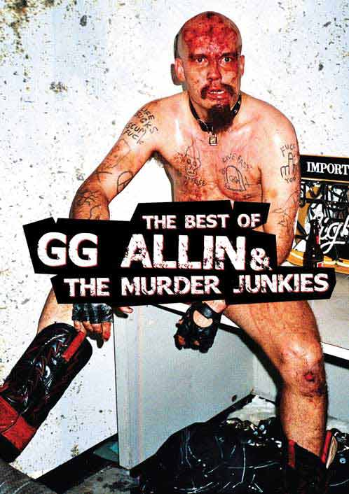GG Allin lived out his lyrics to the fullest,and would make you feel his pain, no matter what style of music he was doing. Not only was GG ALLIN one of the most feared and hated front men of all time, he was also a creative open minded force. His music range varied from Punk to Hard rock mainly, but his love for true rebel acoustic songs often bled through. He had a style that rings true to this day. From the kids on the streets, or the squatters that live their life hopping trains from town to town, GG's spirit will live on in the underground until mankind is destroyed. - The Best Of GG Allin and The Murder Junkies