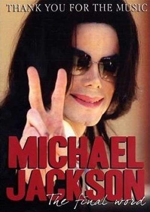 Michael Jackson - The Final Word