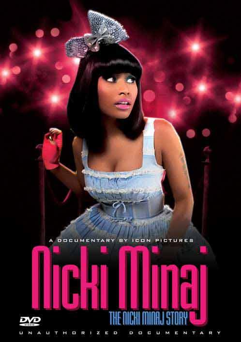 Nicki Minaj - The Nicki Minaj Story: Unauthorized