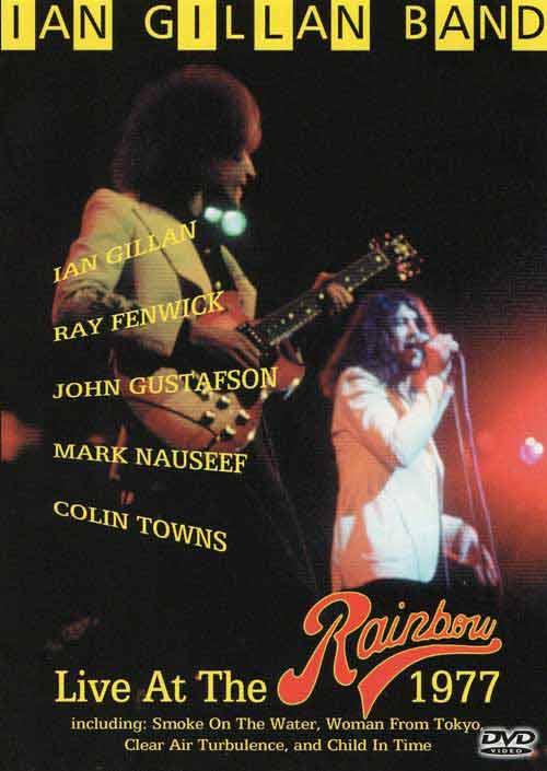 Ian Gillin Band - Live at the Rainbow 1977